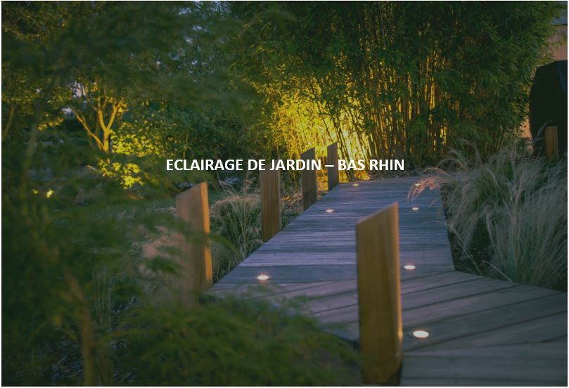 ECLAIRAGE DE JARDIN -BAS RHIN